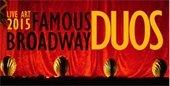Live Art 2015: Famous Broadway Duos