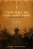poster for This May Be the Last Time film