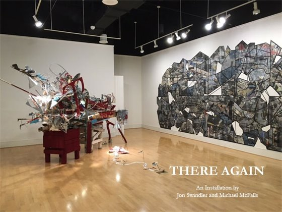 There Again: An Installation by Jon Swindler and Michael McFalls