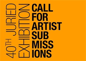 40th Juried Exhibition Call for Artist Submissions