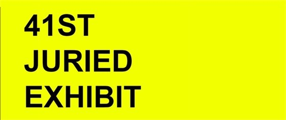 41st Juried Exhibit show