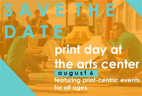 Save the Date: Print Day at the Arts Center