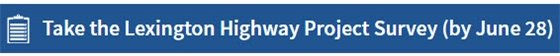 Take the Lexington Highway Project Survey
