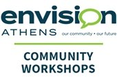 Envision Athens :: Focus on the Future Community Workshops