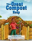 The Great Compost Heap, by Renaee Smith