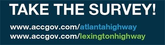 Take the Survey for Atlanta Highway & Lexington Highway