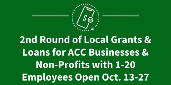 2nd Round of Grants & Loans for ACC Businesses & Non-Profits with 1-20 Employees Open Oct. 13-27