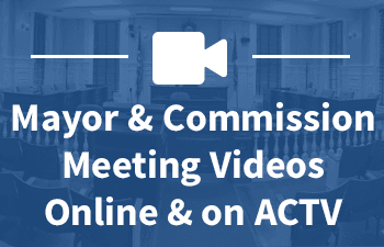 Mayor & Commission Meeting Videos Button