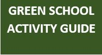 GREEN SCHOOL ACTIVITY GUIDE BUTTON 17