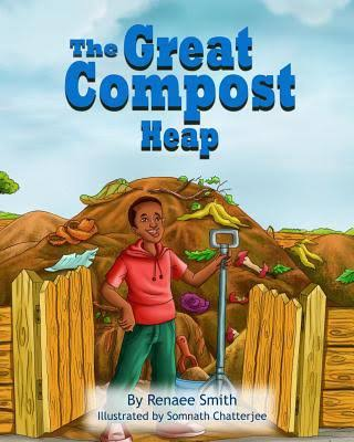 the great compost heap by renaee smith