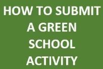 GREEN SCHOOL ACTIVITY HOW TO BUTTON