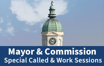 Mayor & Commission Special Called & Work Session