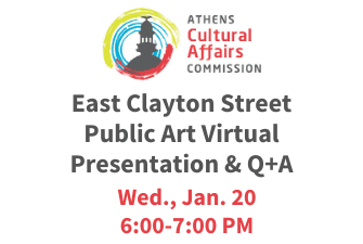 East Clayton Street Public Art Virtual Presentation & Q+A on Wed., Jan. 20 from 6:00-7:00 PM