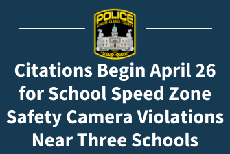 Citations Begin April 26 for School Speed Zone Safety Camera Violations Near Three Schools