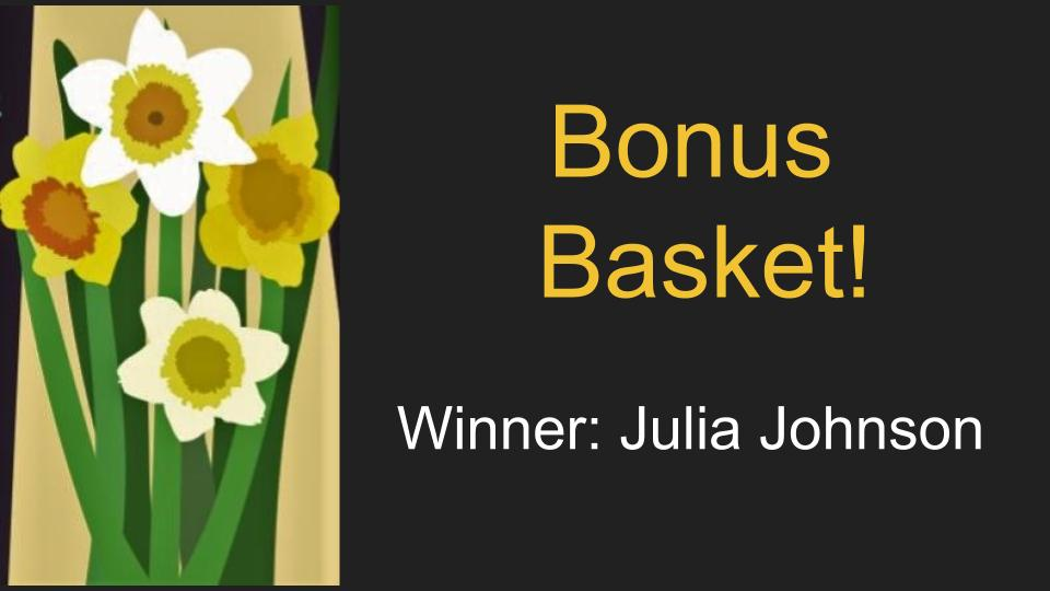 Bonus Basket Winner: Julia Johnson